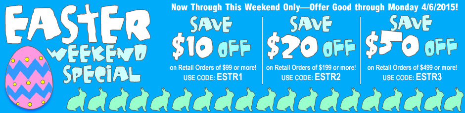 Special Easter Savings Good Through April 6, 2015